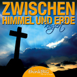 CD - Zwischen Himmel und Erde